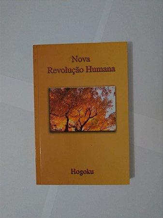 Nova Revolução Humana - Hogoku
