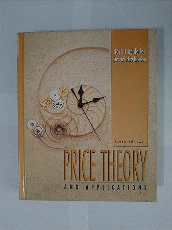 Price Theory And Applications - Jack Hirshleifer e David Hirshleifer