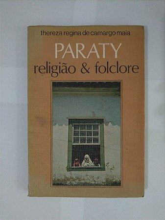 Paraty Religião e Folclore - Thereza Regina de Camargo Maia