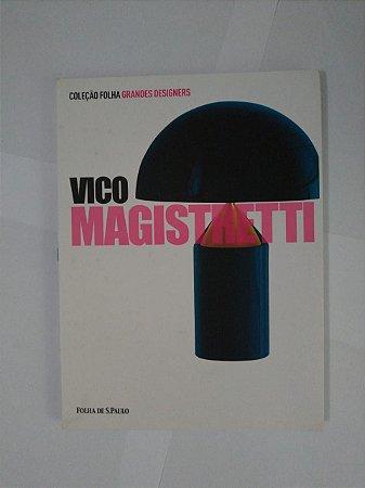 Grandes Designers: Vico Magistretti