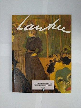 Os Impressionistas: Henri de Toulouse-Lautrec