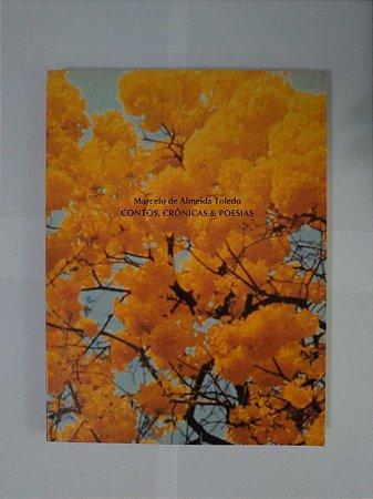 Contos, Crônicas e Poesias - Marcelo de Almeida Toledo