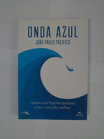 Onda Azul - João Paulo Pacifico