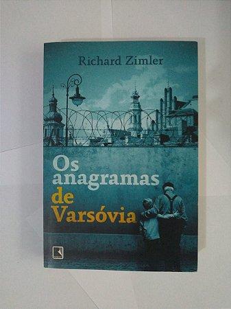 Os Anagramas de Varsóvia - Richhard Zimler