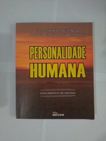 Personalidade Humana - Janete Al Makul Bello Noya e Deomara Cristina Damasceno Garcia