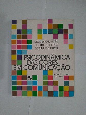 Psicodinâmica das Cores em Comunicação - Modesto Faria, Clotilde Perez e Dorinho Bastos