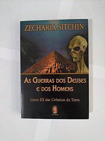 As Guerras dos Deuses e dos Homens - Zecharia Sitchin