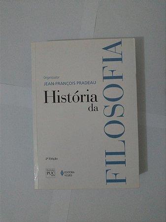 Histórias da Filosofia - Jean-François Pradeau (Org.)