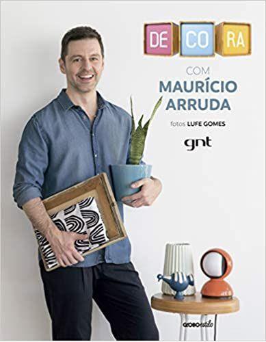 Decora com Maurício Arruda - GNT