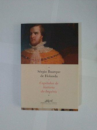 Capítulos de História do Império - Sérgio Buarque de Holanda