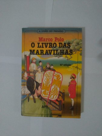 O Livro das Maravilhas - Marco Polo