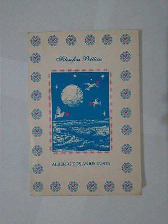 Filosofias Poéticas - Alberto dos Anjos Costa