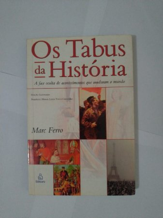 Os Tabus da História - Marc Ferro