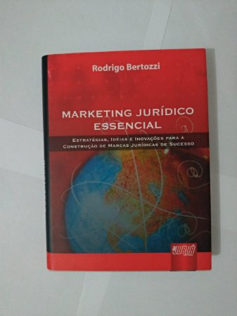 Marketing Jurídico Essencial - Rodrigo Bertozzi
