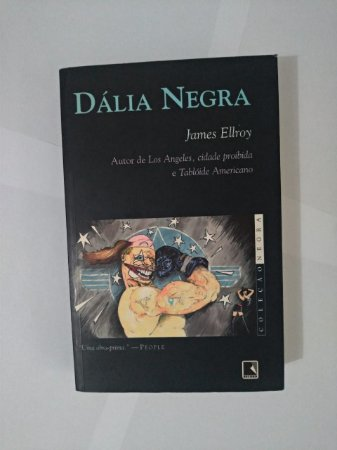 Dália Negra - James Ellroy