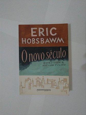 O Novo Século - Eric Hobsbawm