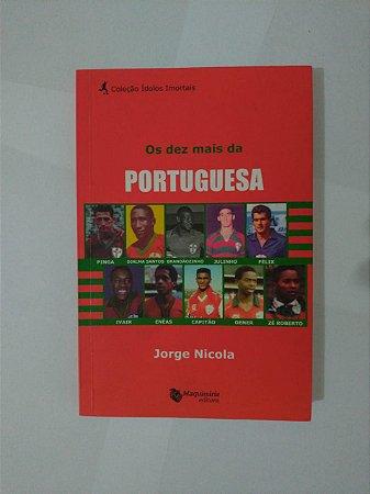Os Dez Mais da Portuguesa - Jorge Nicola