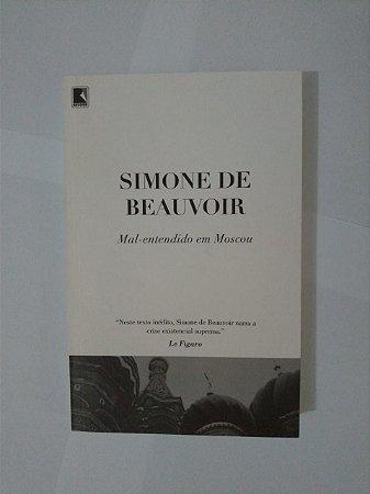 Mal-Entendido em Moscou - Simone de Beauvoir