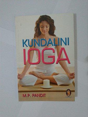 Kundalini Ioga - M. P. Pandit