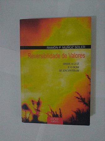 Reversibilidade de Valores - Ramón P. Muñoz Soler