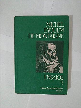 Ensaios 3 - Michael Eyquem de Montaigne