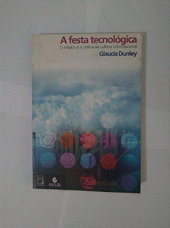 A Festa Tecnológica - Glaudia Dunley