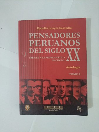Pensadores Peruanos del Siglo XX - Rodolfo Loayza Saavedra