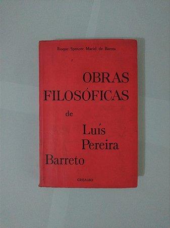 Obras Filosóficas de Luís Pereira Barreto