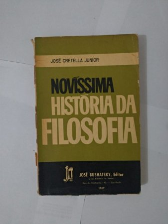 Novíssima História da Filosofia - José Cretella Junior