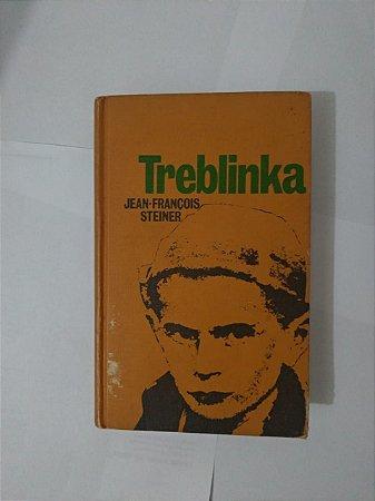 Treblinka - Jean-François Steiner