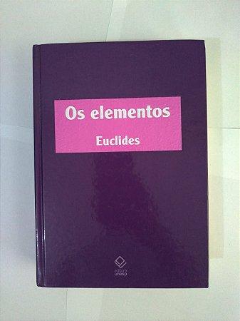 Os Elementos - Euclides