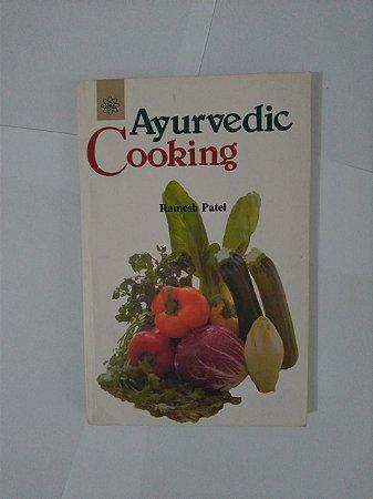 Ayurvedic Cooking - Ramesh Patel