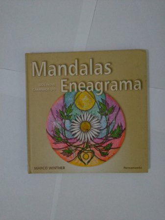Mandalas dos Noves Caminhos do Eneagrama - Marcos Winther