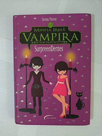 Minha Irmã Vampira: Surpreendentes - Sienna Mercer