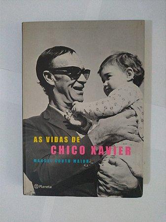 As Vidas de Chico Xavier - Marcel Souto