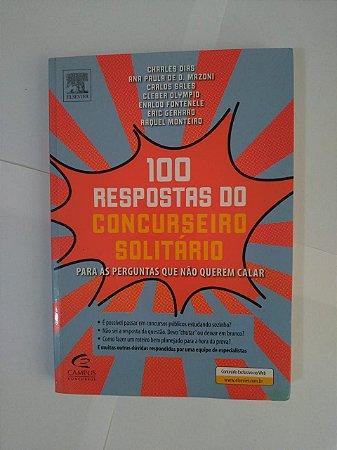 100 Respostas Do Concurseiro Solitário - Charles Dias, Ana Paula de D. Mazoni, Entre Outros