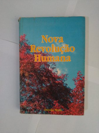 Nova Revolução Humana - Daisaku Ikeda
