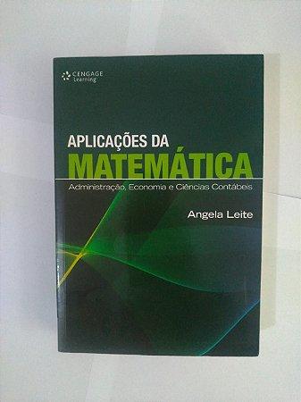 Aplicação da Matemática - Angela Leite