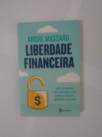 Liberdade Financeira - André Massaro
