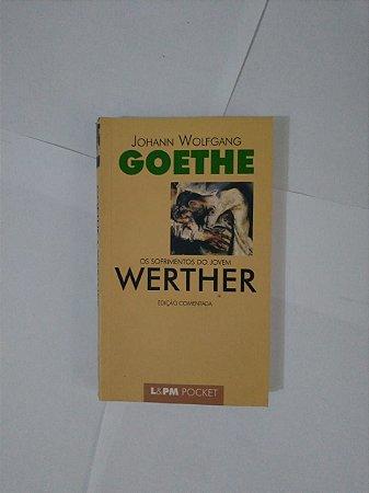 Os Sofrimentos da Jovem Werther - Johann Wolfgang Goethe (Pocket)