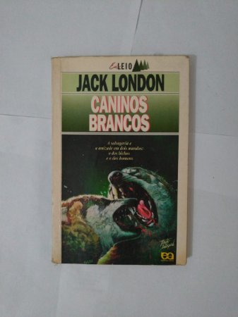 Caninos Brancos - Jack London