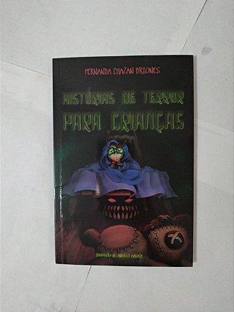 História de Terror Para Crianças - Fernanda Chazan Briones