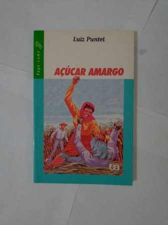 Açúcar Amargo - Luiz Pontel (Vaga-Lume)