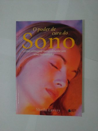 O Poder de Cura no Sono - Sheila Lavery