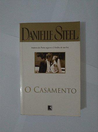 O Casamento - Danielle Steel