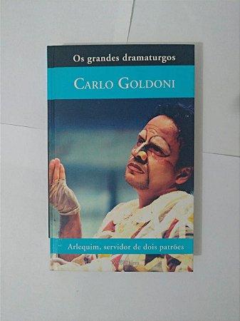 Os Grandes Dramaturgos: Carlo Goldoni - Arlequin, Servidor de dois Patrões