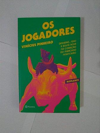 Os Jogadores - Vinícius Pinheiro