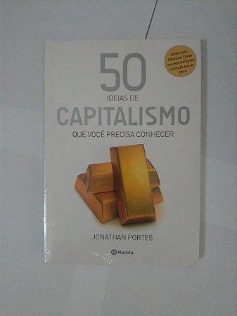 50 Ideias de Capitalismo que Você Precisa Conhecer - Jonathan Portes