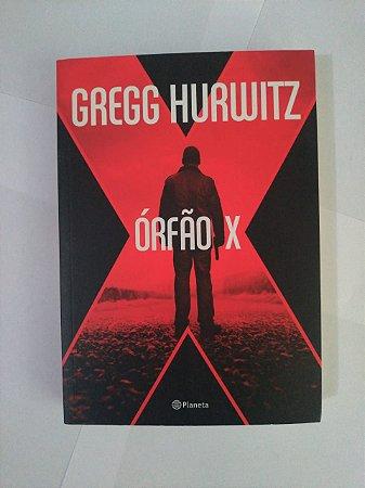 Órfão X - Gregg Hurwitz