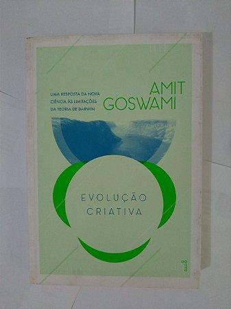 Evolução Criativa - Amit Goswami
